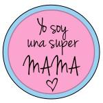 soy una super mama